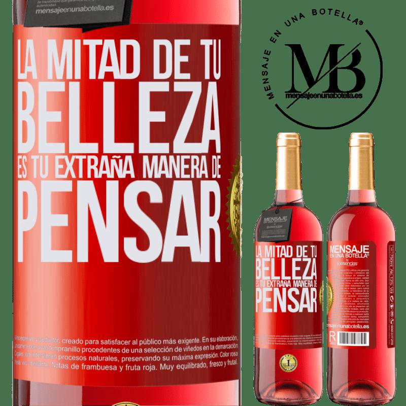24,95 € Envoi gratuit   Vin rosé Édition ROSÉ La moitié de votre beauté est votre étrange façon de penser Étiquette Rouge. Étiquette personnalisable Vin jeune Récolte 2020 Tempranillo