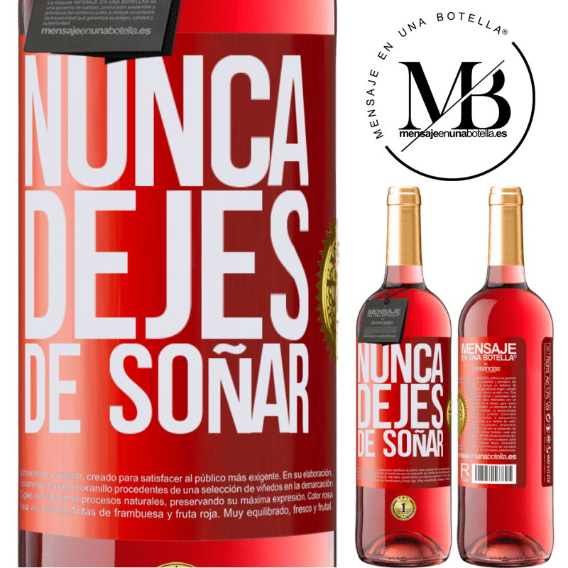 24,95 € Envoi gratuit   Vin rosé Édition ROSÉ Ne cesse jamais de réver Étiquette Rouge. Étiquette personnalisable Vin jeune Récolte 2020 Tempranillo