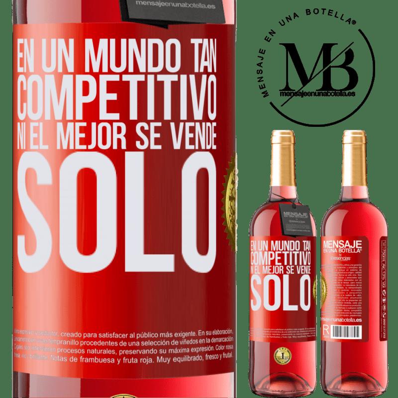 24,95 € Envoi gratuit | Vin rosé Édition ROSÉ Dans un monde aussi compétitif, même les meilleurs ne se vendent pas Étiquette Rouge. Étiquette personnalisable Vin jeune Récolte 2020 Tempranillo