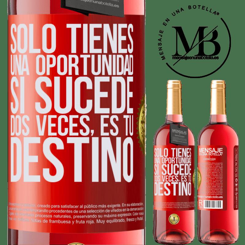 24,95 € Envoi gratuit | Vin rosé Édition ROSÉ Vous n'avez qu'une seule chance. Si ça arrive deux fois, c'est ton destin Étiquette Rouge. Étiquette personnalisable Vin jeune Récolte 2020 Tempranillo