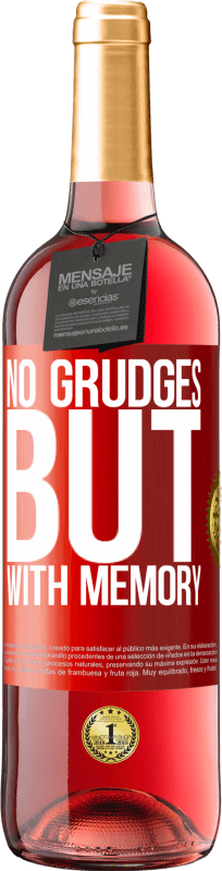 24,95 € Free Shipping | Rosé Wine ROSÉ Edition No grudges, but with memory Red Label. Customizable label Young wine Harvest 2020 Tempranillo