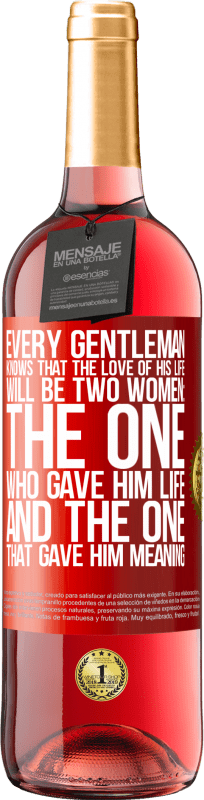 24,95 € Free Shipping | Rosé Wine ROSÉ Edition Every gentleman knows that the love of his life will be two women: the one who gave him life and the one that gave him Red Label. Customizable label Young wine Harvest 2020 Tempranillo