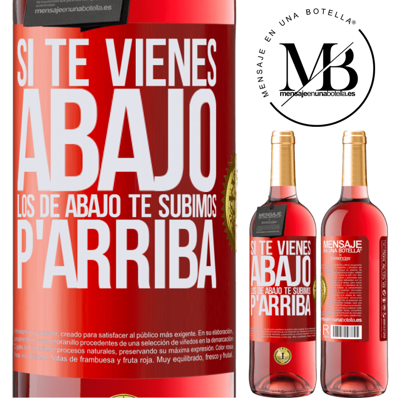 24,95 € Envoi gratuit | Vin rosé Édition ROSÉ Si vous descendez, nous vous abaissons Étiquette Rouge. Étiquette personnalisable Vin jeune Récolte 2020 Tempranillo