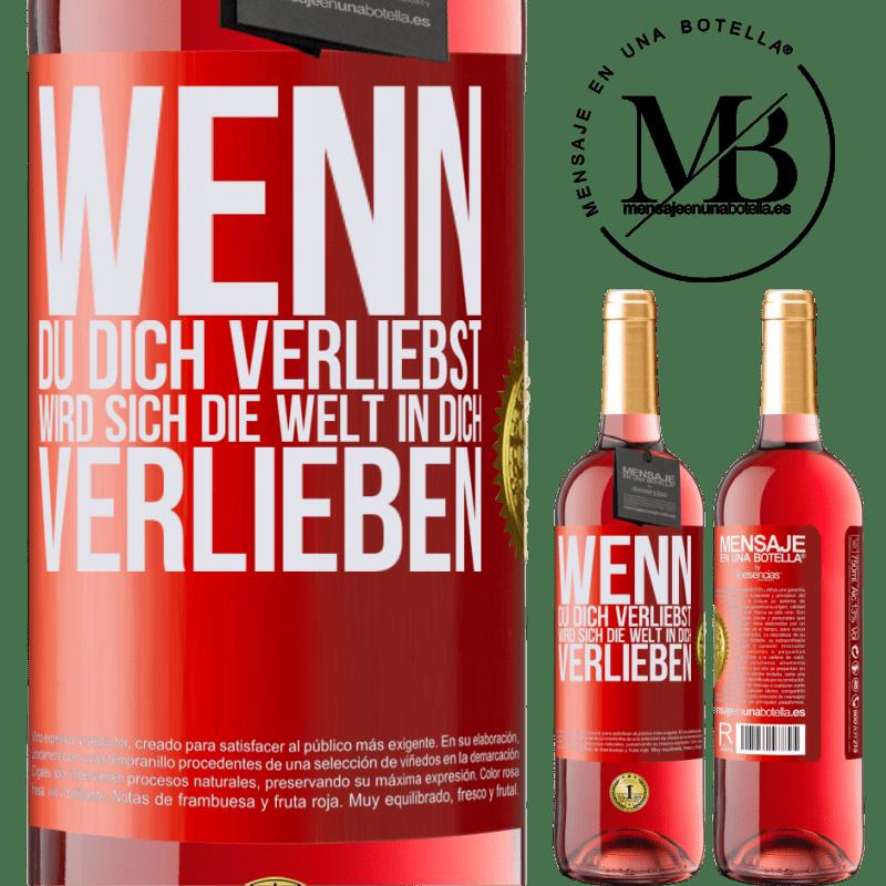 24,95 € Kostenloser Versand   Roséwein ROSÉ Ausgabe Wenn du dich verliebst, wird sich die Welt in dich verlieben Rote Markierung. Anpassbares Etikett Junger Wein Ernte 2020 Tempranillo