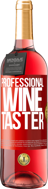 24,95 € Free Shipping   Rosé Wine ROSÉ Edition Professional wine taster Red Label. Customizable label Young wine Harvest 2020 Tempranillo