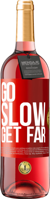 24,95 € Free Shipping | Rosé Wine ROSÉ Edition Go slow. Get far Red Label. Customizable label Young wine Harvest 2020 Tempranillo