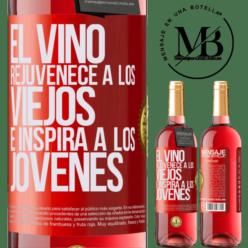 24,95 € Envoi gratuit   Vin rosé Édition ROSÉ Le vin rajeunit les vieux et inspire les jeunes Étiquette Rouge. Étiquette personnalisable Vin jeune Récolte 2020 Tempranillo