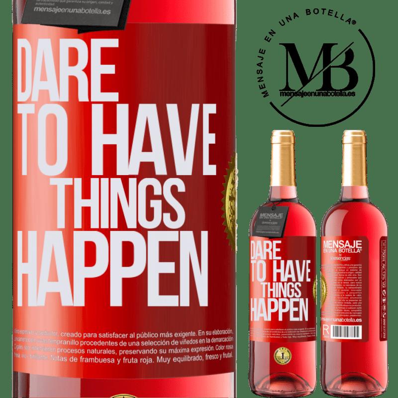 24,95 € Envoi gratuit   Vin rosé Édition ROSÉ Dare to have things happen Étiquette Rouge. Étiquette personnalisable Vin jeune Récolte 2020 Tempranillo