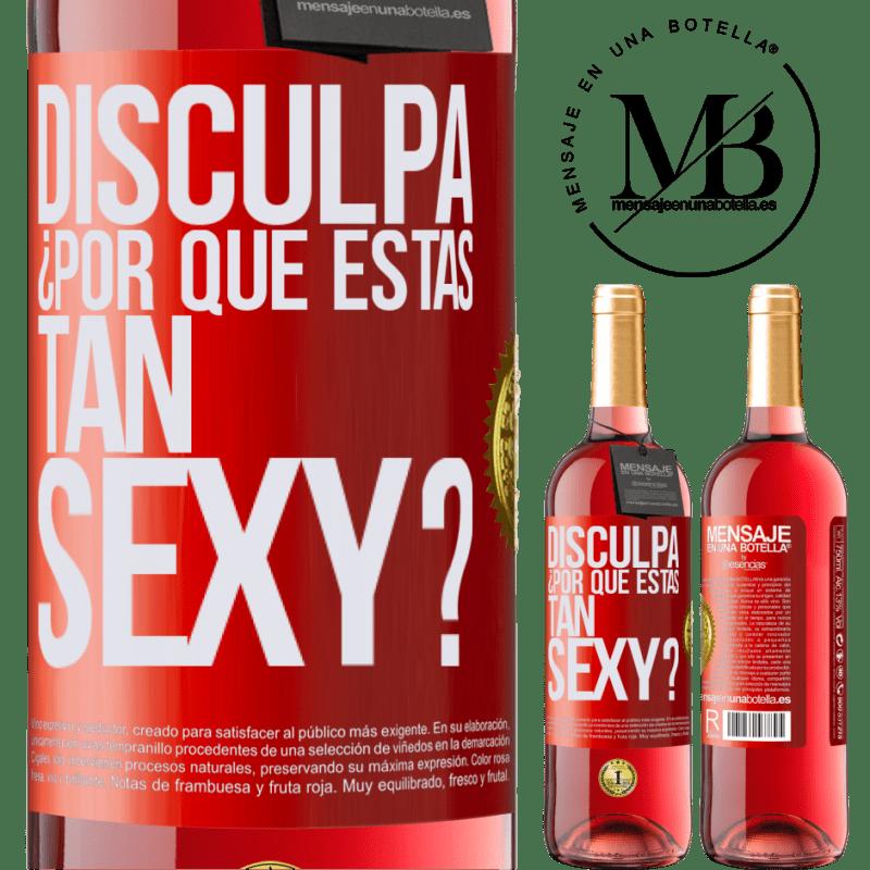 24,95 € Envoi gratuit | Vin rosé Édition ROSÉ Excusez-moi, pourquoi êtes-vous si sexy? Étiquette Rouge. Étiquette personnalisable Vin jeune Récolte 2020 Tempranillo