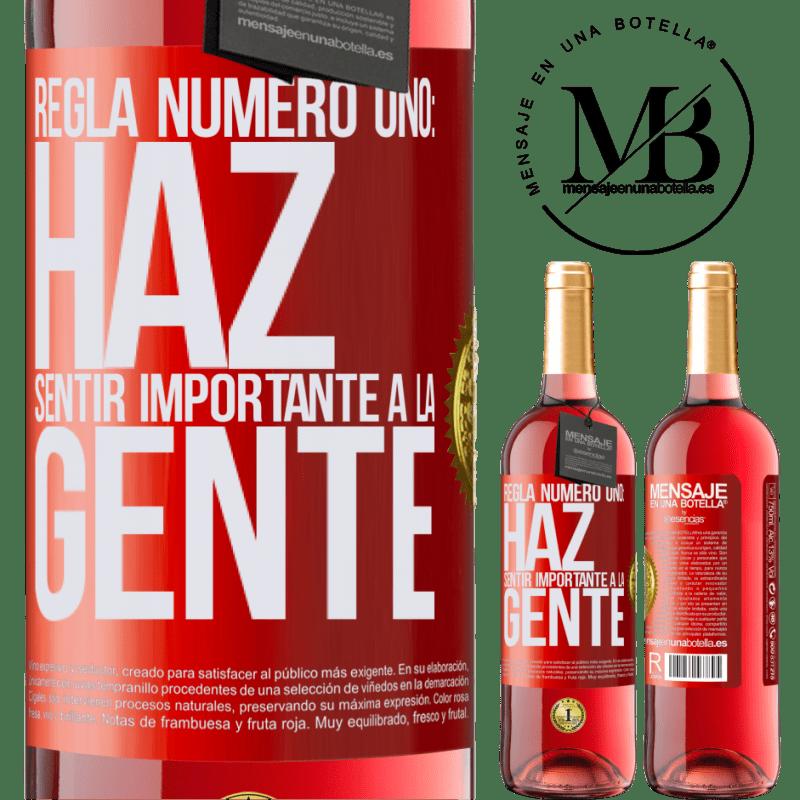 24,95 € Envoi gratuit | Vin rosé Édition ROSÉ Règle numéro un: faire en sorte que les gens se sentent importants Étiquette Rouge. Étiquette personnalisable Vin jeune Récolte 2020 Tempranillo