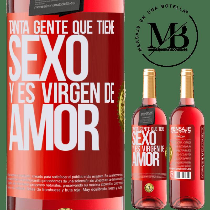 24,95 € Envoi gratuit | Vin rosé Édition ROSÉ Tant de gens qui ont des relations sexuelles et sont vierges d'amour Étiquette Rouge. Étiquette personnalisable Vin jeune Récolte 2020 Tempranillo