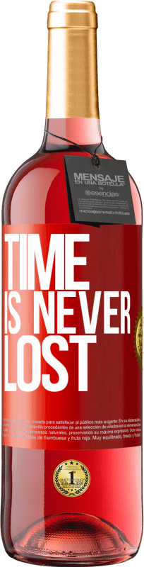 24,95 € Free Shipping | Rosé Wine ROSÉ Edition Time is never lost Red Label. Customizable label Young wine Harvest 2020 Tempranillo