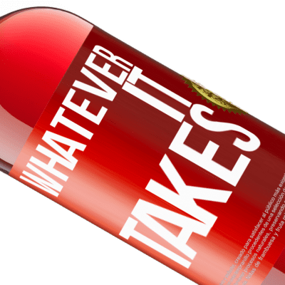 Unique & Personal Expressions. «Whatever it takes» ROSÉ Edition