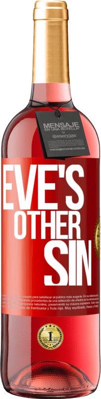 24,95 € Free Shipping | Rosé Wine ROSÉ Edition Eve's other sin Red Label. Customizable label Young wine Harvest 2020 Tempranillo
