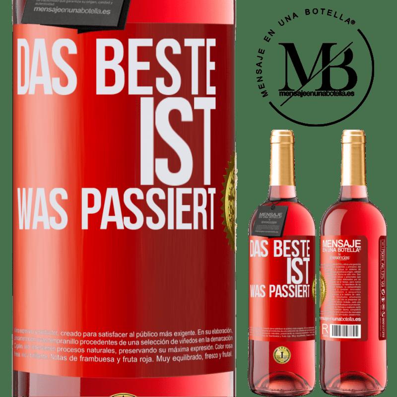 24,95 € Kostenloser Versand | Roséwein ROSÉ Ausgabe Das Beste ist was passiert Rote Markierung. Anpassbares Etikett Junger Wein Ernte 2020 Tempranillo