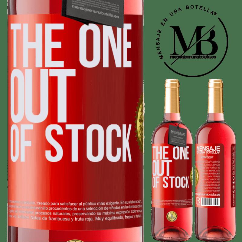 24,95 € Envoi gratuit | Vin rosé Édition ROSÉ The one out of stock Étiquette Rouge. Étiquette personnalisable Vin jeune Récolte 2020 Tempranillo