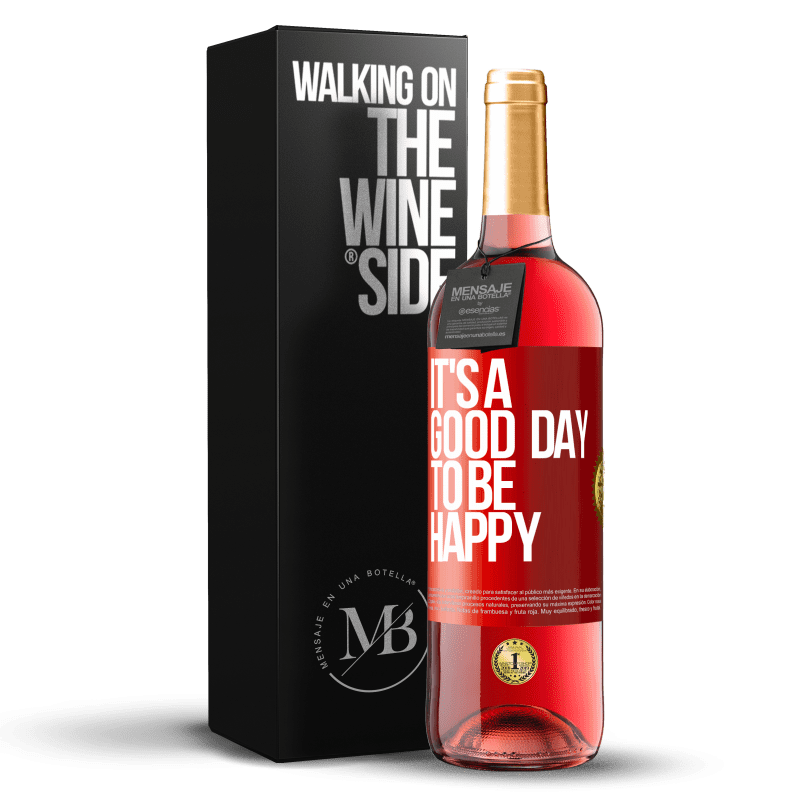 24,95 € Free Shipping | Rosé Wine ROSÉ Edition It's a good day to be happy Red Label. Customizable label Young wine Harvest 2020 Tempranillo