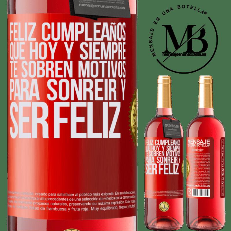 24,95 € Envoi gratuit   Vin rosé Édition ROSÉ Joyeux anniversaire. Aujourd'hui et toujours, vous avez des raisons de sourire et d'être heureux Étiquette Rouge. Étiquette personnalisable Vin jeune Récolte 2020 Tempranillo