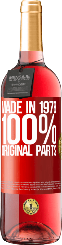 24,95 € Free Shipping | Rosé Wine ROSÉ Edition Made in 1978. 100% original parts Red Label. Customizable label Young wine Harvest 2020 Tempranillo