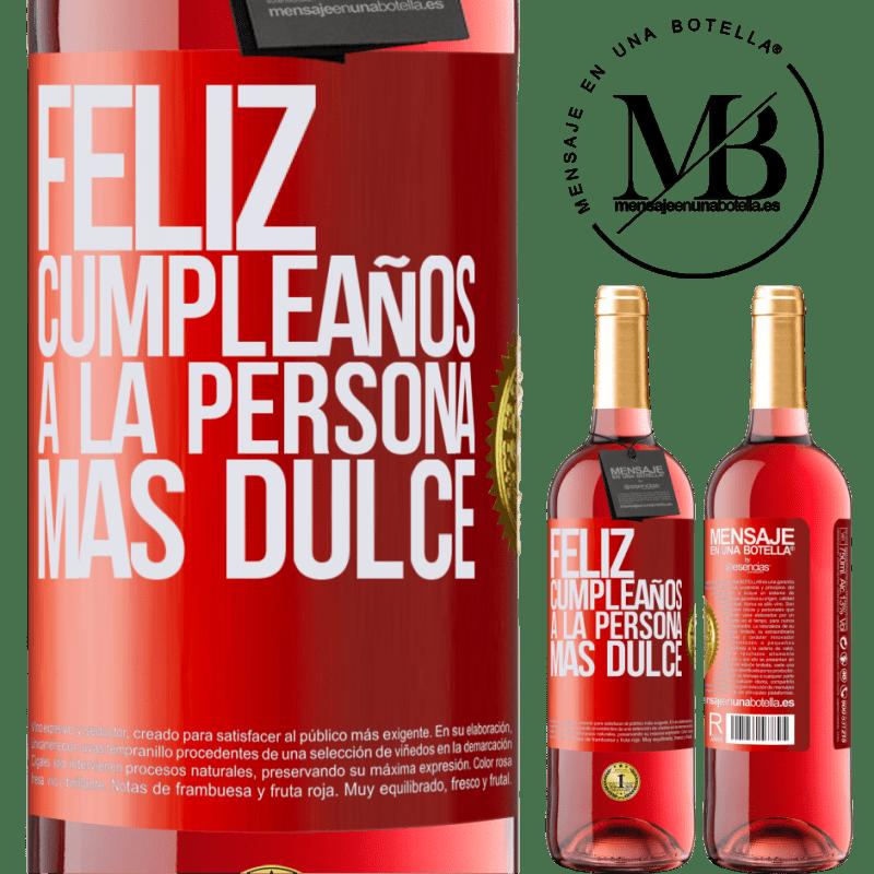 24,95 € Envoi gratuit   Vin rosé Édition ROSÉ Joyeux anniversaire à la personne la plus douce Étiquette Rouge. Étiquette personnalisable Vin jeune Récolte 2020 Tempranillo