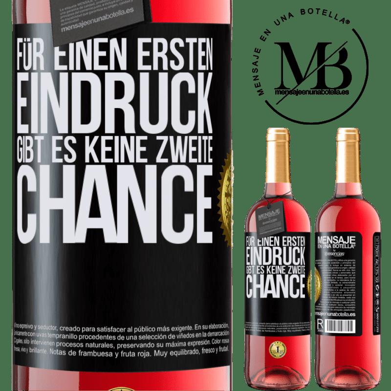 24,95 € Kostenloser Versand | Roséwein ROSÉ Ausgabe Für einen ersten Eindruck gibt es keine zweite Chance Schwarzes Etikett. Anpassbares Etikett Junger Wein Ernte 2020 Tempranillo