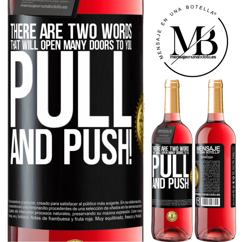 24,95 € Free Shipping   Rosé Wine ROSÉ Edition There are two words that will open many doors to you Pull and Push! Black Label. Customizable label Young wine Harvest 2020 Tempranillo