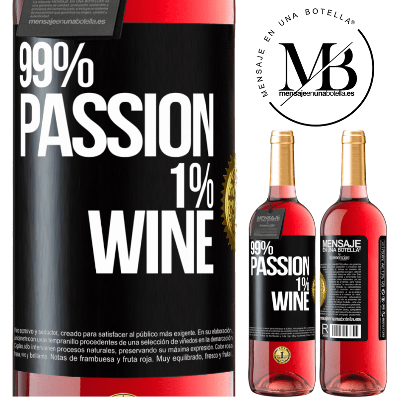 24,95 € Free Shipping | Rosé Wine ROSÉ Edition 99% passion, 1% wine Black Label. Customizable label Young wine Harvest 2020 Tempranillo