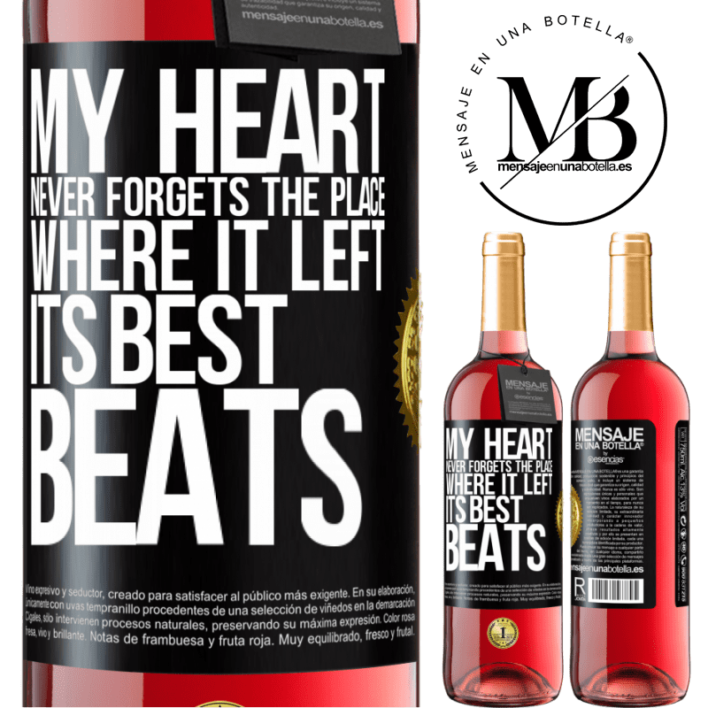 24,95 € Free Shipping | Rosé Wine ROSÉ Edition My heart never forgets the place where it left its best beats Black Label. Customizable label Young wine Harvest 2020 Tempranillo