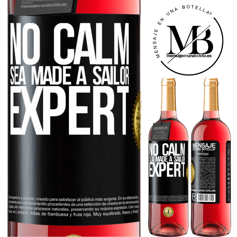 24,95 € Free Shipping | Rosé Wine ROSÉ Edition No calm sea made a sailor expert Black Label. Customizable label Young wine Harvest 2020 Tempranillo