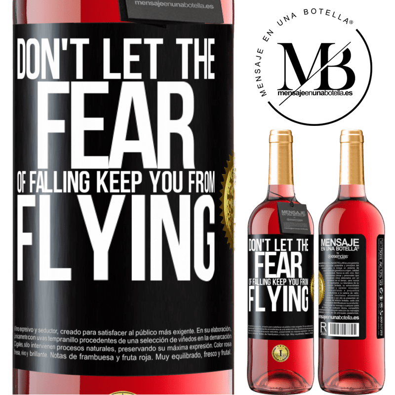 24,95 € Free Shipping | Rosé Wine ROSÉ Edition Don't let the fear of falling keep you from flying Black Label. Customizable label Young wine Harvest 2020 Tempranillo
