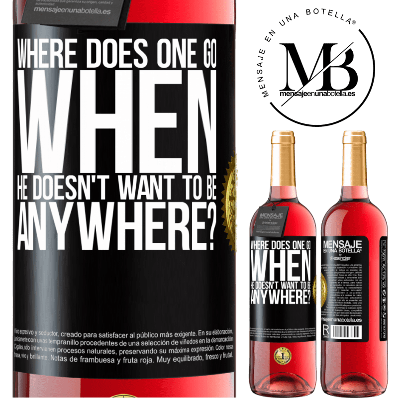 24,95 € Free Shipping   Rosé Wine ROSÉ Edition where does one go when he doesn't want to be anywhere? Black Label. Customizable label Young wine Harvest 2020 Tempranillo