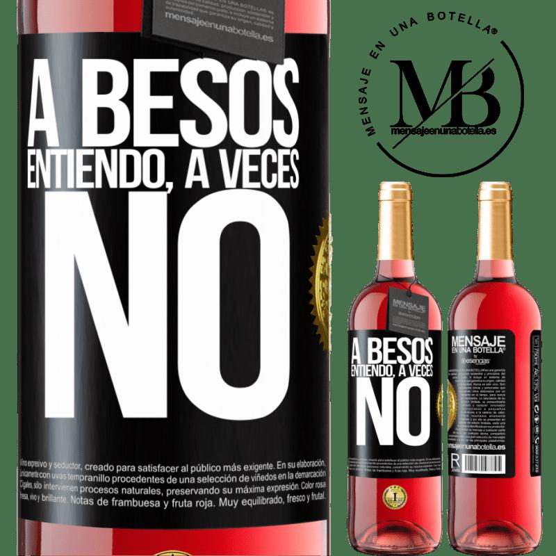 24,95 € Envoi gratuit | Vin rosé Édition ROSÉ A besos entiendo, a veces no Étiquette Noire. Étiquette personnalisable Vin jeune Récolte 2020 Tempranillo