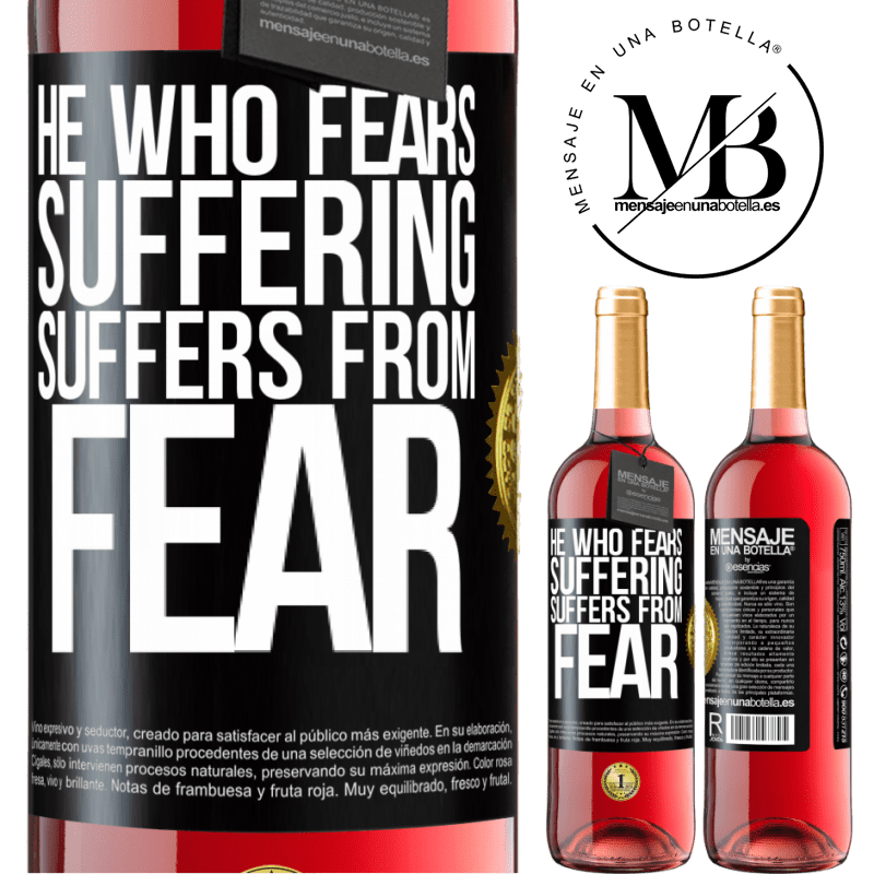 24,95 € Free Shipping | Rosé Wine ROSÉ Edition He who fears suffering, suffers from fear Black Label. Customizable label Young wine Harvest 2020 Tempranillo