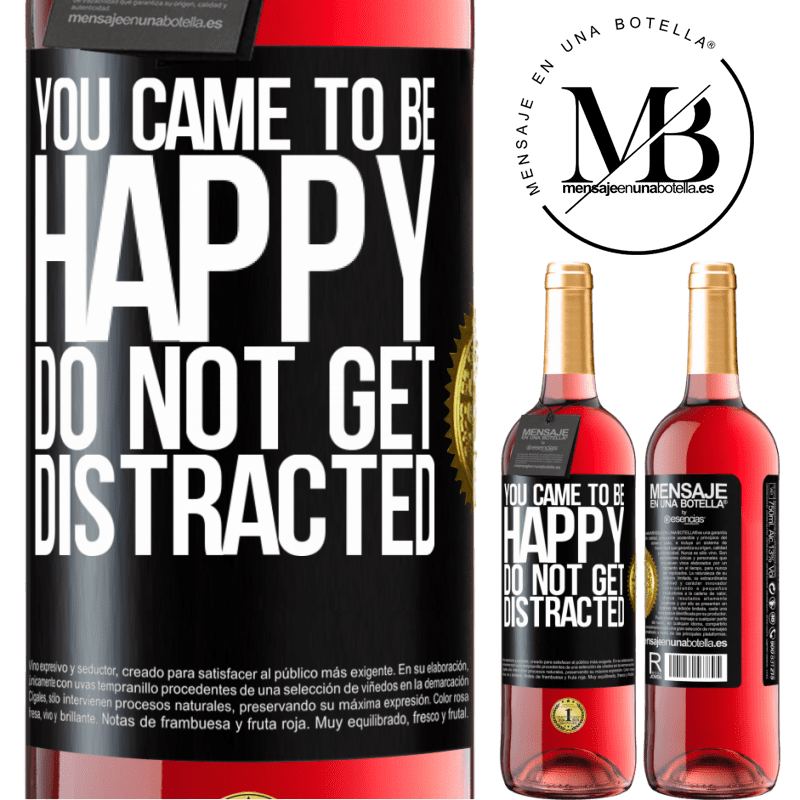 24,95 € Free Shipping | Rosé Wine ROSÉ Edition You came to be happy. Do not get distracted Black Label. Customizable label Young wine Harvest 2020 Tempranillo