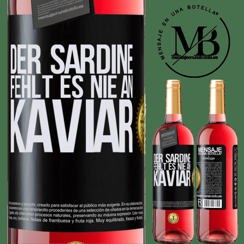 24,95 € Kostenloser Versand | Roséwein ROSÉ Ausgabe Der Sardine fehlt es nie an Kaviar Schwarzes Etikett. Anpassbares Etikett Junger Wein Ernte 2020 Tempranillo