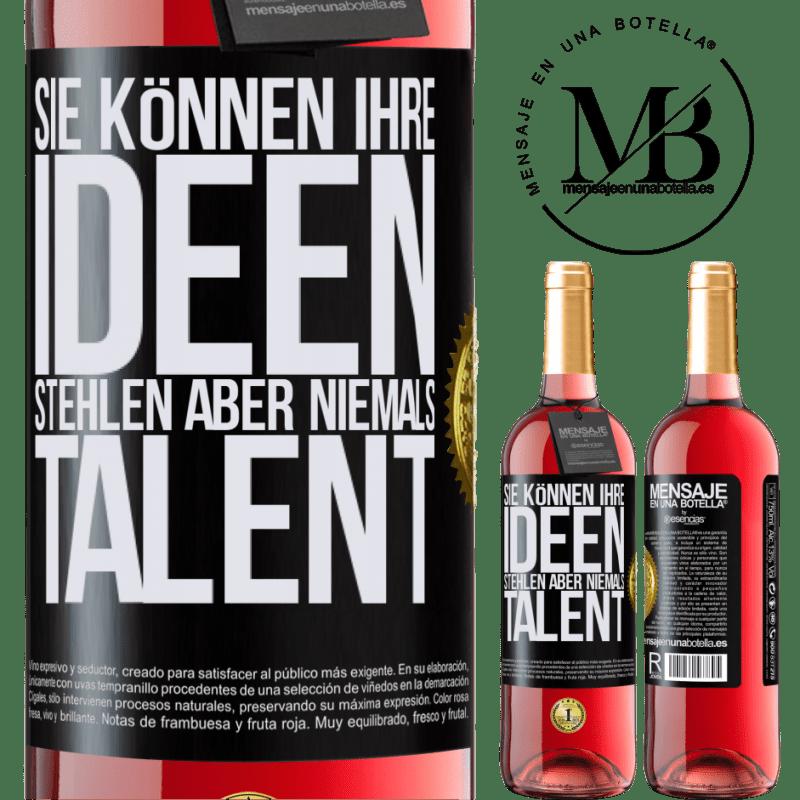 24,95 € Kostenloser Versand   Roséwein ROSÉ Ausgabe Sie können Ihre Ideen stehlen, aber niemals Talent Schwarzes Etikett. Anpassbares Etikett Junger Wein Ernte 2020 Tempranillo