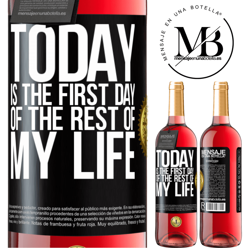 24,95 € Free Shipping | Rosé Wine ROSÉ Edition Today is the first day of the rest of my life Black Label. Customizable label Young wine Harvest 2020 Tempranillo