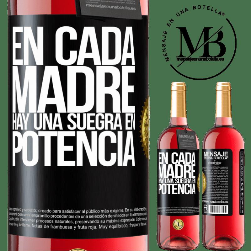 24,95 € Envoi gratuit | Vin rosé Édition ROSÉ Dans chaque mère, il y a une belle-mère potentielle Étiquette Noire. Étiquette personnalisable Vin jeune Récolte 2020 Tempranillo