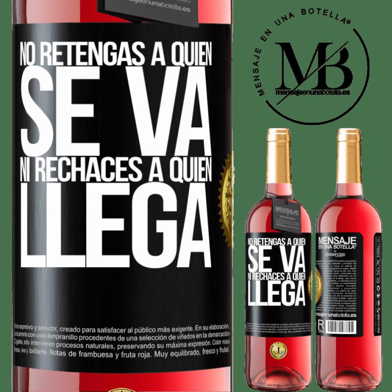 24,95 € Envoi gratuit   Vin rosé Édition ROSÉ Ne retenez pas qui part et ne rejetez pas qui vient Étiquette Noire. Étiquette personnalisable Vin jeune Récolte 2020 Tempranillo