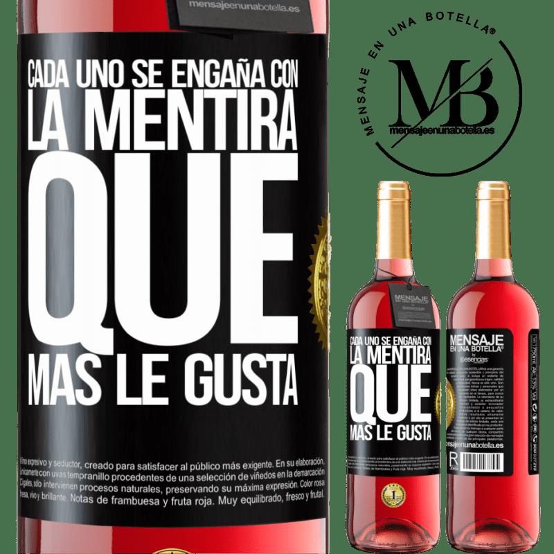 24,95 € Envoi gratuit | Vin rosé Édition ROSÉ Tout le monde est dupe du mensonge qu'il préfère Étiquette Noire. Étiquette personnalisable Vin jeune Récolte 2020 Tempranillo