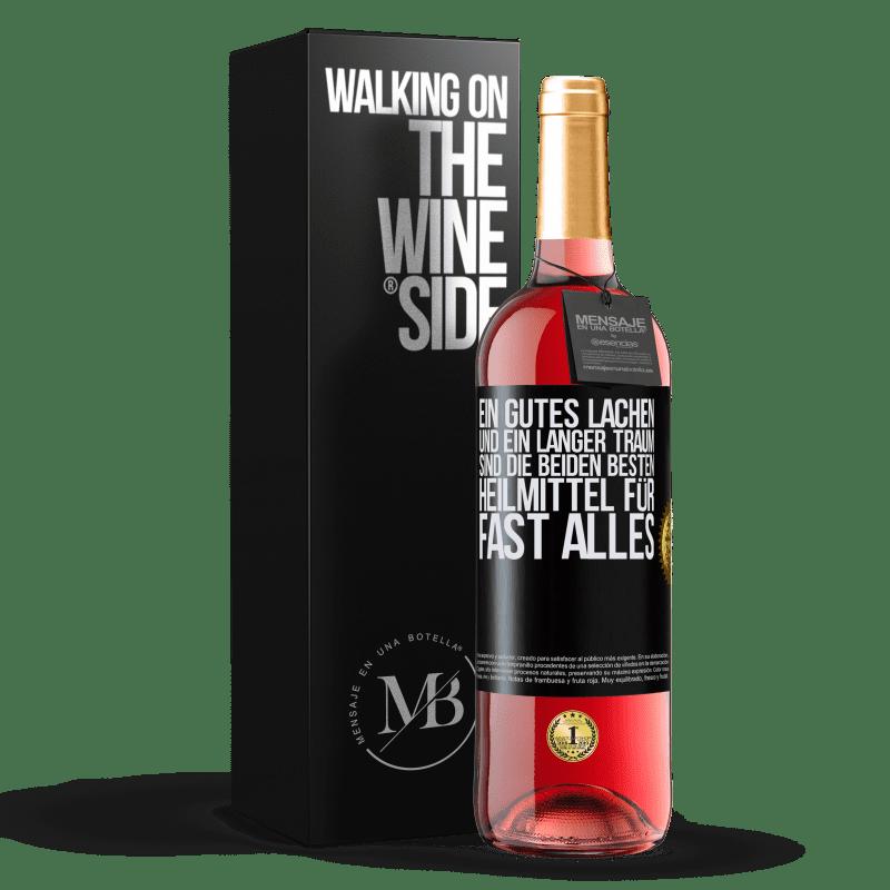 24,95 € Kostenloser Versand   Roséwein ROSÉ Ausgabe Ein gutes Lachen und ein langer Traum sind die beiden besten Heilmittel für fast alles Schwarzes Etikett. Anpassbares Etikett Junger Wein Ernte 2020 Tempranillo