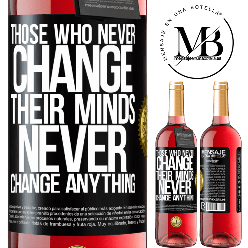 24,95 € Free Shipping | Rosé Wine ROSÉ Edition Those who never change their minds, never change anything Black Label. Customizable label Young wine Harvest 2020 Tempranillo
