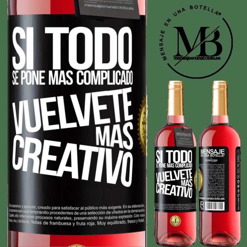 24,95 € Envoi gratuit   Vin rosé Édition ROSÉ Si tout devient plus compliqué, devenez plus créatif Étiquette Noire. Étiquette personnalisable Vin jeune Récolte 2020 Tempranillo