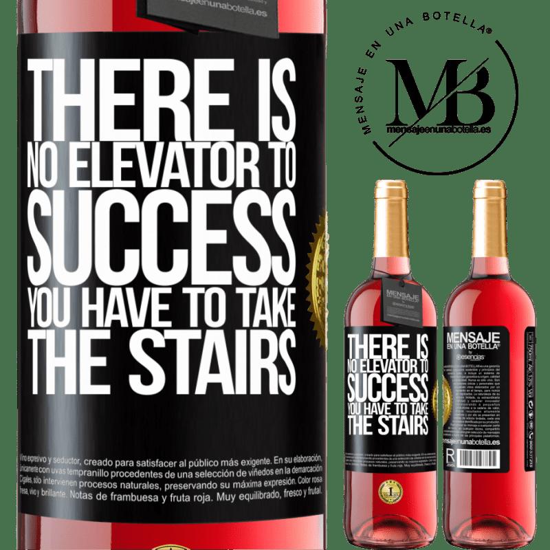24,95 € Envoi gratuit | Vin rosé Édition ROSÉ Il n'y a pas d'ascenseur pour réussir. Vous devez monter les escaliers Étiquette Noire. Étiquette personnalisable Vin jeune Récolte 2020 Tempranillo