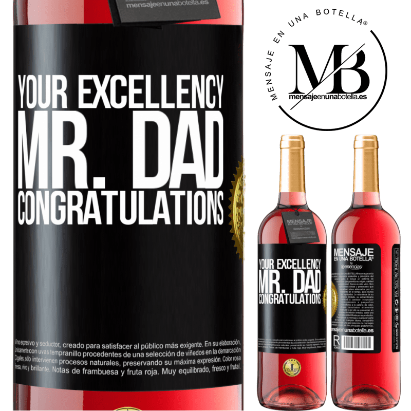 24,95 € Free Shipping | Rosé Wine ROSÉ Edition Your Excellency Mr. Dad. Congratulations Black Label. Customizable label Young wine Harvest 2020 Tempranillo
