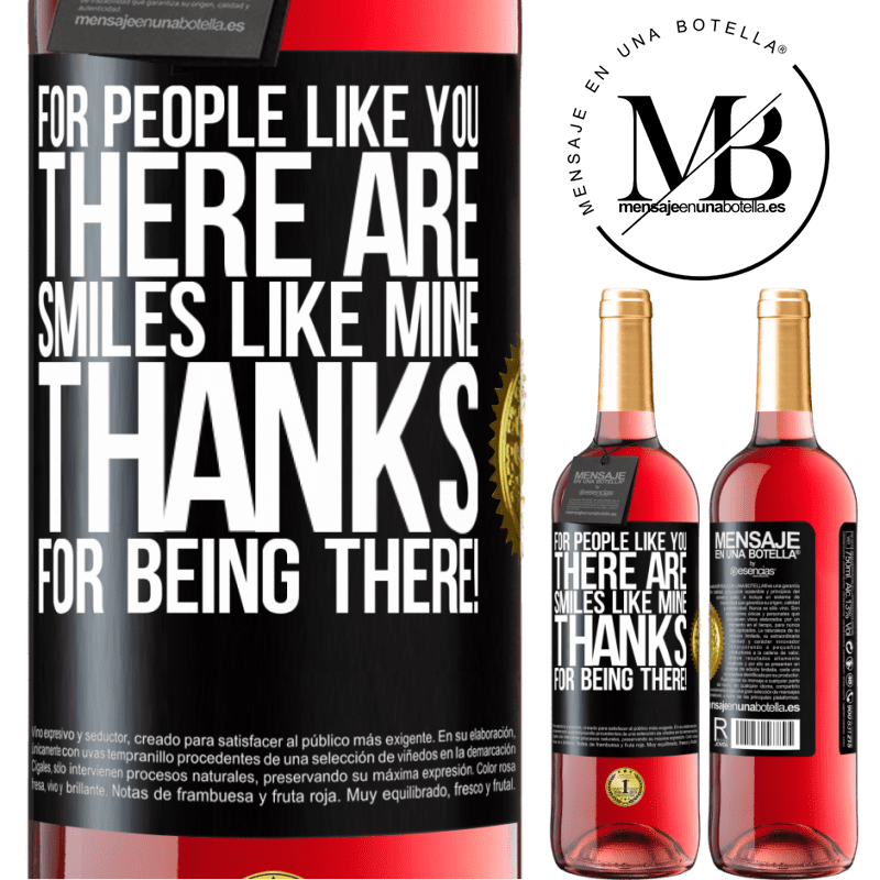 24,95 € Free Shipping | Rosé Wine ROSÉ Edition For people like you there are smiles like mine. Thanks for being there! Black Label. Customizable label Young wine Harvest 2020 Tempranillo