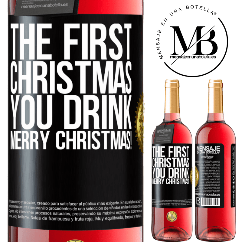 24,95 € Free Shipping   Rosé Wine ROSÉ Edition The first Christmas you drink. Merry Christmas! Black Label. Customizable label Young wine Harvest 2020 Tempranillo
