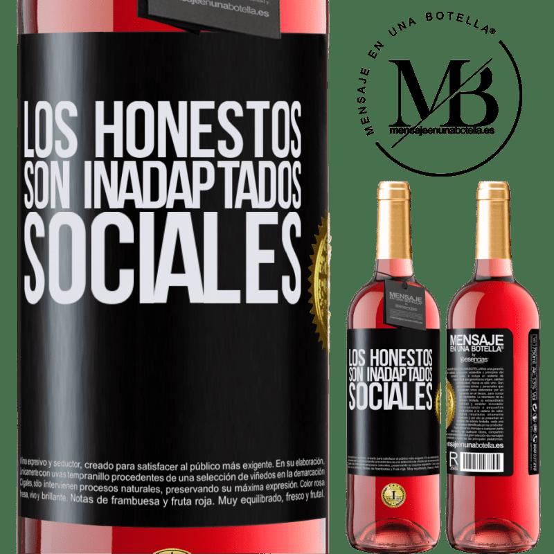 24,95 € Envoi gratuit | Vin rosé Édition ROSÉ Les honnêtes sont des inadaptés sociaux Étiquette Noire. Étiquette personnalisable Vin jeune Récolte 2020 Tempranillo