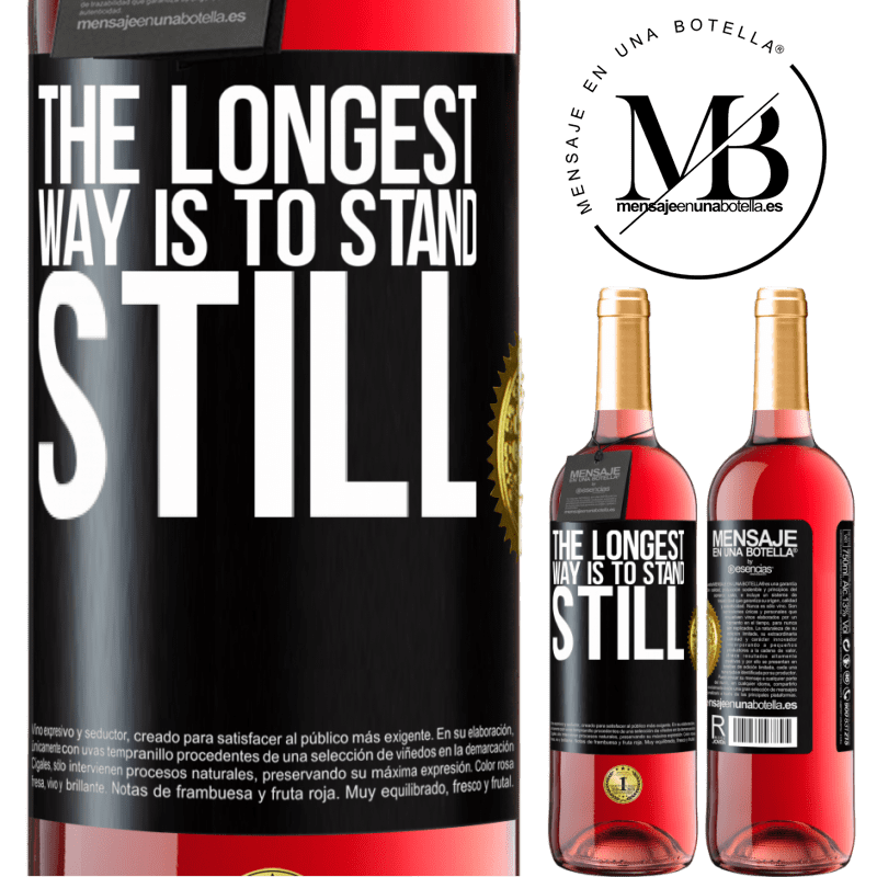 24,95 € Free Shipping   Rosé Wine ROSÉ Edition The longest way is to stand still Black Label. Customizable label Young wine Harvest 2020 Tempranillo