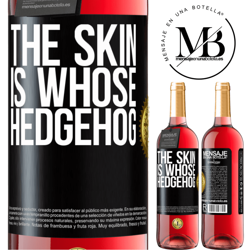 24,95 € Free Shipping | Rosé Wine ROSÉ Edition The skin is whose hedgehog Black Label. Customizable label Young wine Harvest 2020 Tempranillo